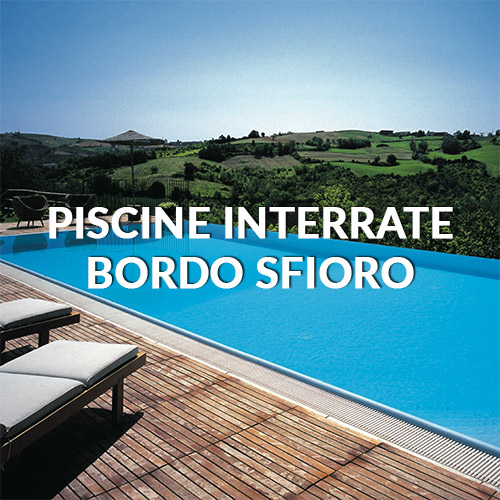piscine interrate a bordo sfioro pisa livorno